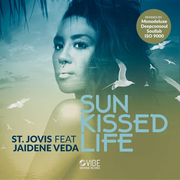 St. Jovis, Jaidene Veda - Sun Kissed Life [Vibe Boutique Records]
