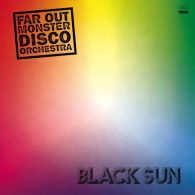 The Far Out Monster Disco Orchestra - Black Sun [Far Out Recordings]