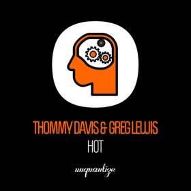 Thommy Davis and Greg Lewis - Hot [unquantize]