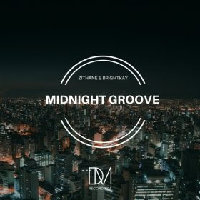 Zithane & BrightKay - Midnight Groove [DM.Recordings]