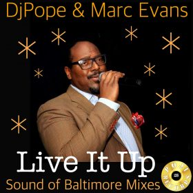 DJ Pope & Marc Evans - Live It Up (2018 Remixes) [Poji Records]