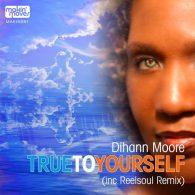 Dihann Moore, Dihann Moore. Big Moses - True To Yourself [Makin Moves]