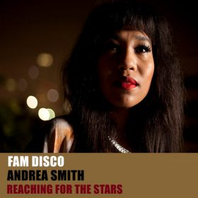 FAM Disco, Andrea Smith - Reaching For The Stars [HSR Records]