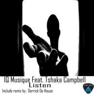 IQ Musique, Tshaka Campbell - Listen [Blu Lace Music]