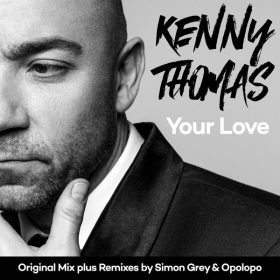 Kenny Thomas - Your Love [Solus]