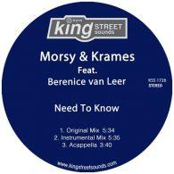 Morsy, Krames, Berenice van Leer - Need To Know [King Street Sounds]