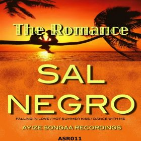 Sal Negro - The Romance [Ayize Songaa Recordings]