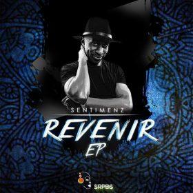 Sentimenz - Revenir EP [SRPDS]