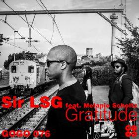 Sir LSG, Melanie Scholtz - Gratitude [GOGO Music]