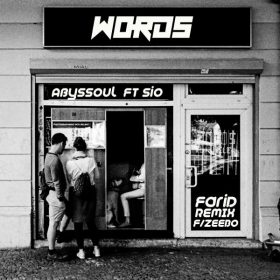 AbysSoul & Sio - Words (Remixes) [Open Bar Music]