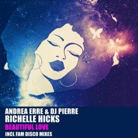 Andrea Erre, DJ Pierre, Richelle Hicks - Beautiful Love [HSR Records]