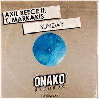 Axil Reece feat. T Markakis - Sunday [Onako Records]