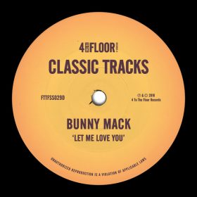 Bunny Mack - Let Me Love You [4 To The Floor Records]