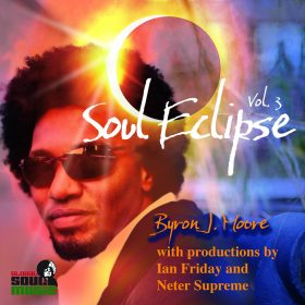 Byron J. Moore - Soul Eclipse Vol. 3 Ver. 2 [Global Soul Music]