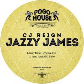 CJ Reign - Jazzy James [Pogo House Records]
