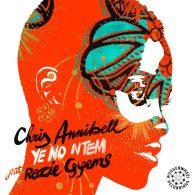 Chris Annibell, Rozie Gyems - Ye No ntem [Wonderwheel Recordings]