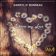 Darryl D' Bonneau - Share My Love [Altra Music Inc]