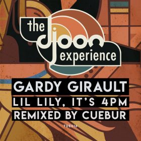 Gardy Girault - Lil Lily, Its 4PM [Djoon Experience]