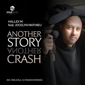 Hallex M, Jocelyn Mathieu - Another Story, Another Crash [Soulstice Music]