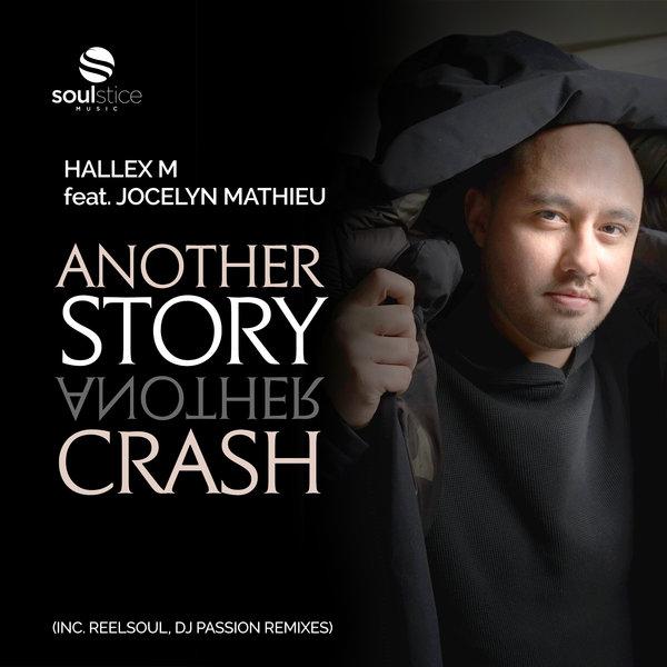 Hallex M, Jocelyn Mathieu - Another Story, Another Crash [Soulstice Music]