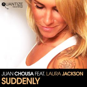 Juan Chuose feat. Laura Jackson - Suddenly [Quantize Recordings]