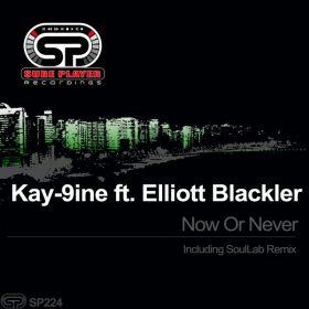 Kay-9ine feat. Elliott Blackler - Now Or Never [SP Recordings]
