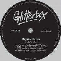 Krystal Davis - So Smooth [Glitterbox Recordings]