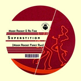 Moon Rocket & Re-Tide - Superstition (Moon Rocket Funky Rmx) [Doomusic]