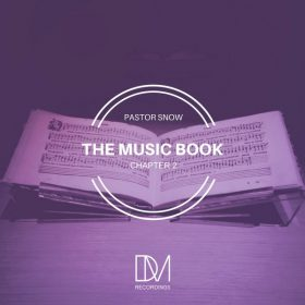 Pastor Snow - The Music Book, Pt. 2 [DM.Recordings]