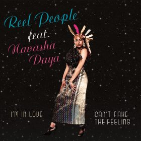 Reel People, Navasha Daya - I'm In Love - Can't Fake The Feeling [Reel People Music]
