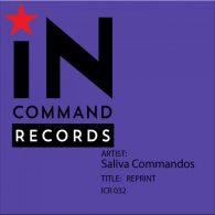 Saliva Commandos - REPRINT [INCOMMAND Records]