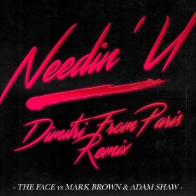 The Face vs Mark Brown & Adam Shaw - Needin' U (Dimitri From Paris Remix) [CR2]