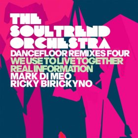 The Soultrend Orchestra - Dancefloor Remixes Four [IRMA DANCEFLOOR]