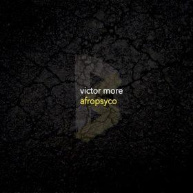 Victor More - Afropsyco [Black Sisma]