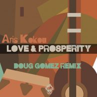 Aris Kokou - Love & Prosperity (Remix) [Merecumbe Recordings]