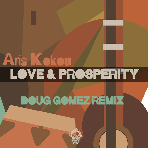 Aris Kokou - Love & Prosperity (Remix) [Merecumbe Recordings]
