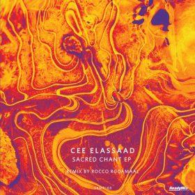 Cee ElAssaad - Sacred Chant EP [Ready Mix Records]