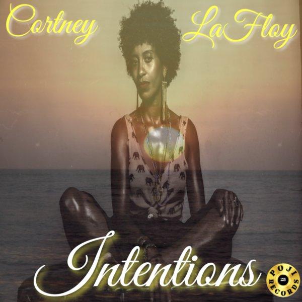 Cortney LaFloy - Intentions [POJI Records]