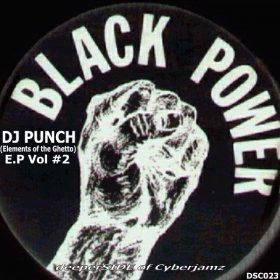 DJ Punch - Black Power E.P Vol. 2 [Deeper Side of Cyberjamz Records]