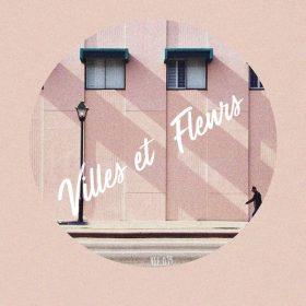DJ Violette - Don't Know Why [Villes Et Fleurs]