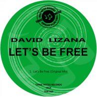 David Lizana - Let's Be Free [Three Notes Records]