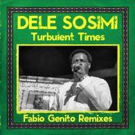 Dele Sosimi - Turbulent Times (Fabio Genito Remixes) [MoBlack Records]