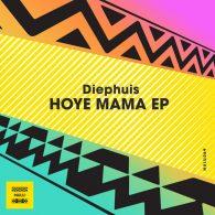 Diephuis - Hoye Mama [Nulu]