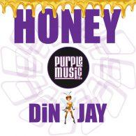 Din Jay - Honey [Purple Music]