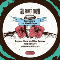 Eugène Mona & Max Ransay - Tambours De Martinique [Sol Power Sound]