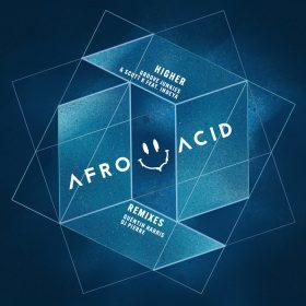 Groove Junkies & Scott K. feat. Indeya - Higher (Remixes) [Afro Acid Digital]