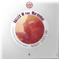 Hallex M, Mordekhai - Night Goes On [United Music Records]