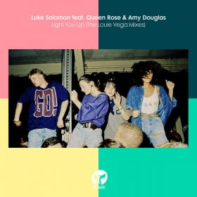 Luke Solomon, Queen Rose, Amy Douglas - Light You Up (The Louie Vega Mixes) [Classic Music Company]