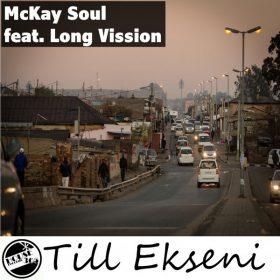 McKay Soul, Long Vission - Till Ekseni [House365 Records]