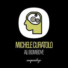 Michele Curatolo - Ali Bomboye [unquantize]